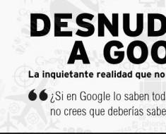desnudando a google de Alejandro Suarez