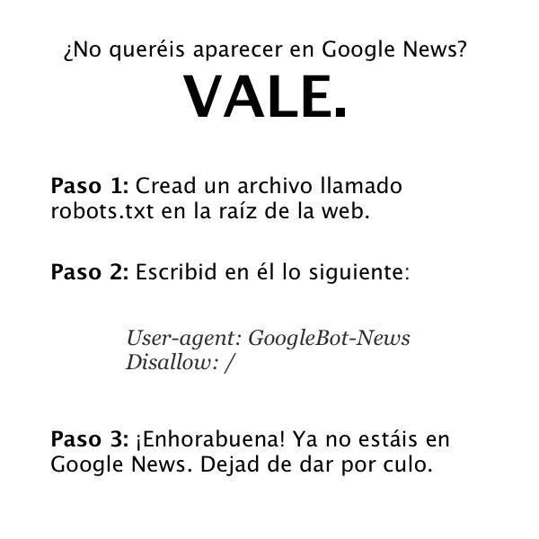 si no quereis aparecer en google news no toqueis las narices y usar robots